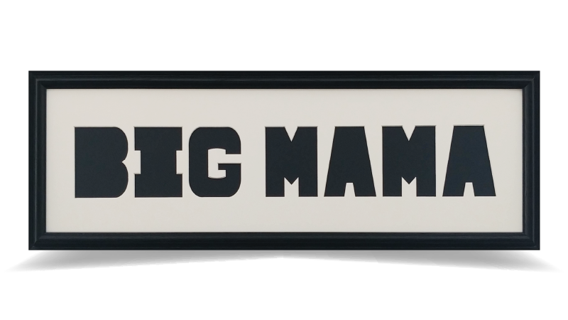 """BIG MAMA 8"""" x 26"""""""