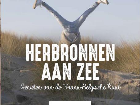 Herbronnen aan zee - Genieten van de Frans-Belgische Kust