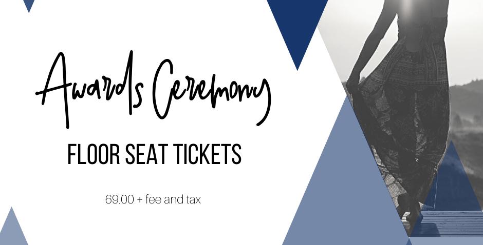 Floor Seats - Awards Ceremony