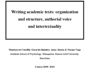 Writing academic texts: organization and structure, authorial voice and intertextuality