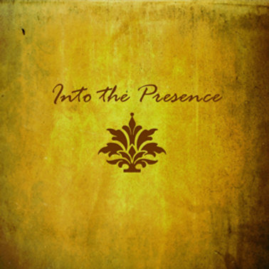 Into The Presence Digital Download