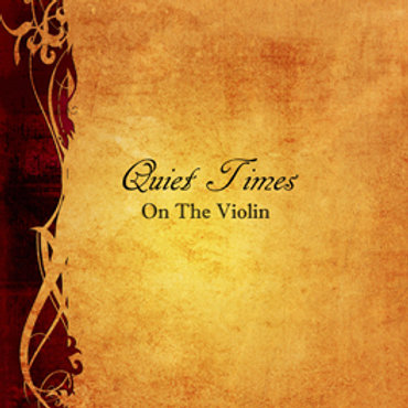 Quiet Times On The Violin Digital Download