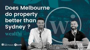 #72 Does Melbourne do property better than Sydney?