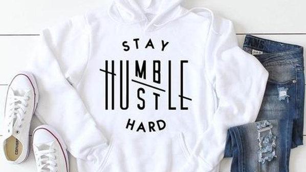 Stay Humble/Hustle Hard