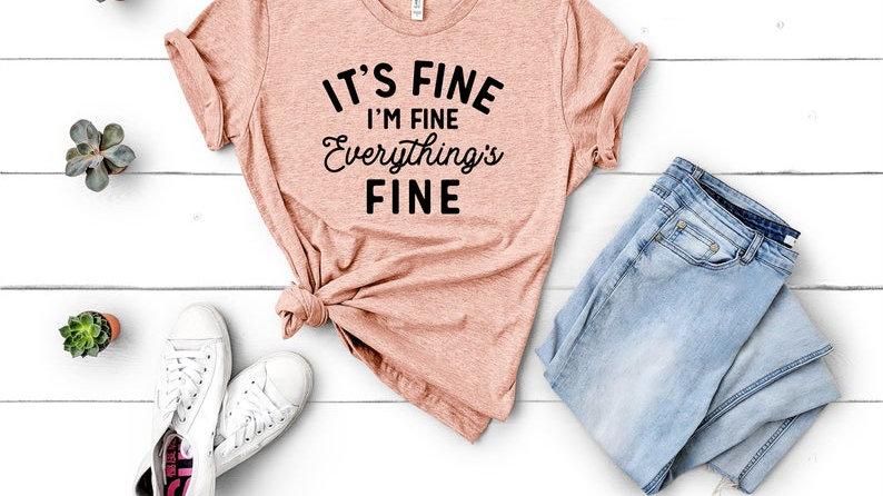 It's Fine I'm Fine Everything's Fine