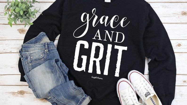 Grace and Grit Sweatshirt