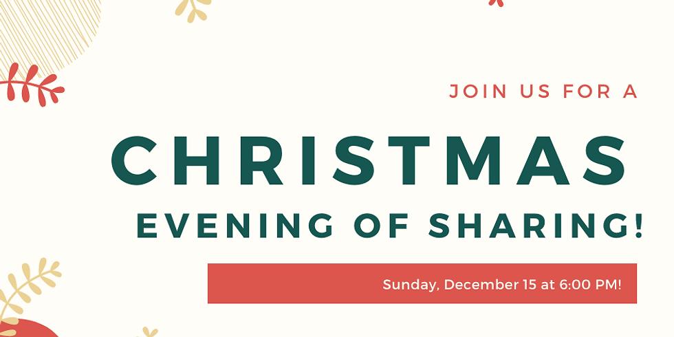 Christmas Evening of Sharing