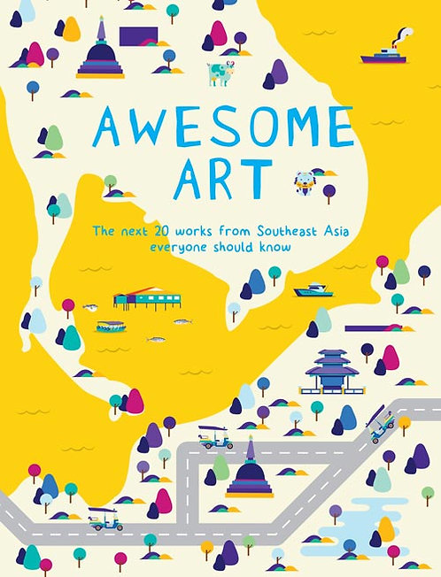Awesome Art: The Next 20 Works from Southeast Asia Everyone Should Know