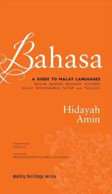 Bahasa: A Guide to Malay Languages