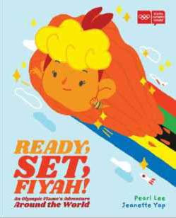 Ready, Set, Fiyah! An Olympic Flame's Adventure Around the World