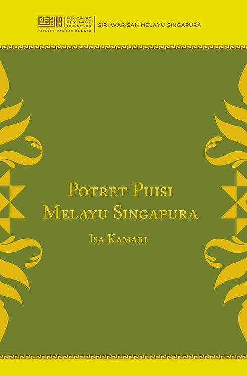 Potret Puisi Melayu Singapura