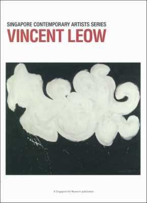 Vincent Leow (Singapore Contemporary Artists Series)