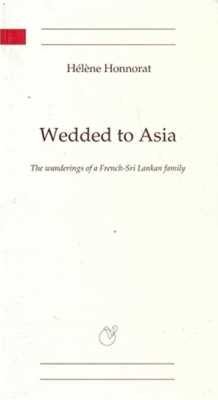 Wedded to Asia