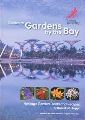 Guides To Gardens By The Bay Heritage Garden Plants and Recipes