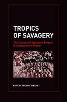 Tropics of Savagery