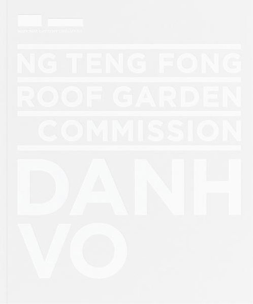 Ng Teng Fong Roof Garden Commission: Danh Vo