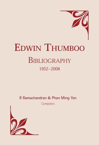 Edwin Thumboo - Bibliography 1952 - 2008
