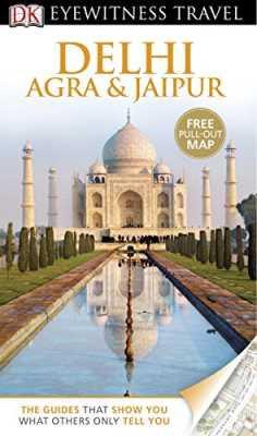 Delhi, Agra & Jaipur (DK Eyewitness Travel)