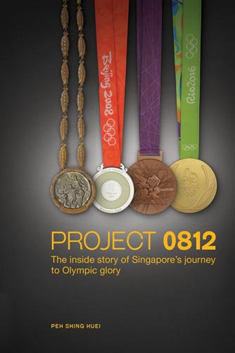 Project 0812: The Inside Story of Singapore's Journey to Olympic Glory
