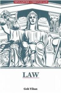 Singapore Chronicles: Law