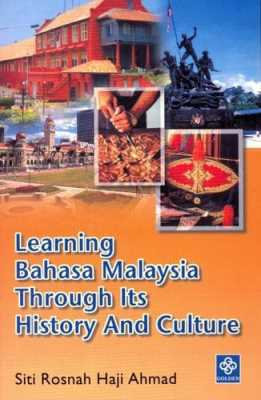 Learning Bahasa Malaysia Through Its History and Culture