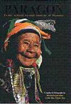 Paragon: Exotic Cultural Heritage Beauties of Myanmar
