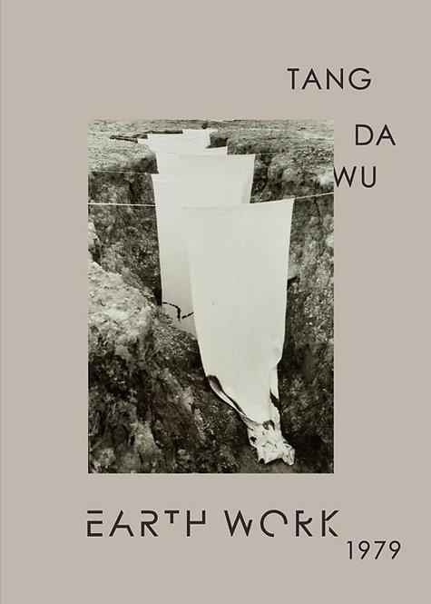 Earth Work 1979 - Tang Da Wu