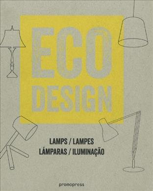 Eco Design: Lamps/lampes, Lamparas/iluminacao