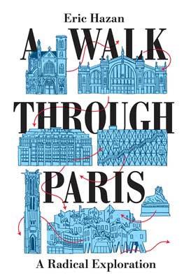 A Walk Through Paris: A Radical Exploration