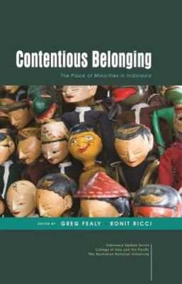 Contentious Belonging: The Place of Minorities in Indonesia