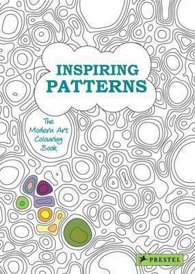 Inspiring Patterns: The Modern Art Colouring Book