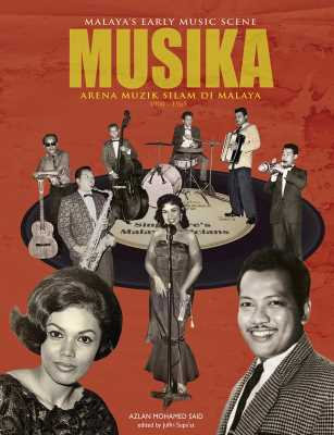 Malaya's Early Music Scene: Musika - Arena Muzik Silam Di Malaya
