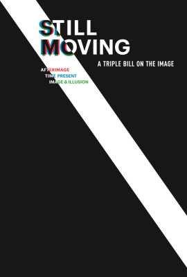 Still Moving: A Triple Bill on the Image (Box Set)