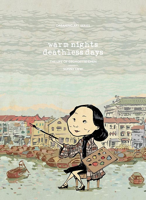 Warm Nights, Deathless Days: The Life of Georgette Chen