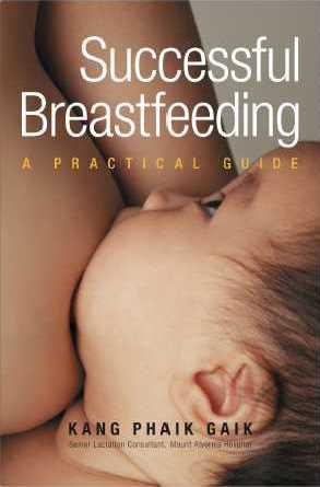Successful Breastfeeding: A Practical Guide