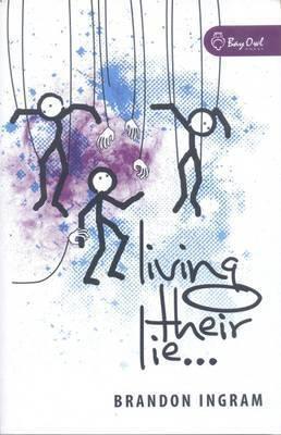 Living Their Lie