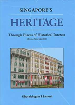 Singapore's Heritage Through Places of Historical Interest
