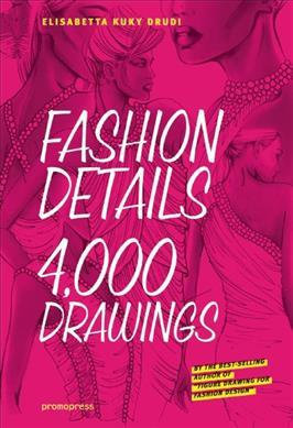 Fashion Details: 4,000 Drawings