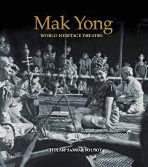 Mak Yong: World Heritage Theatre
