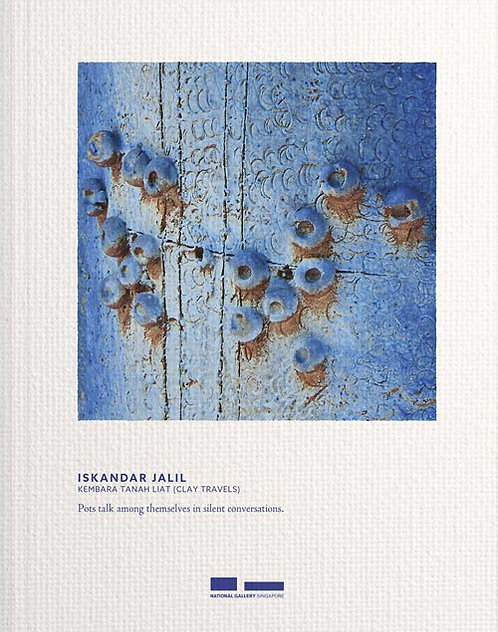 Iskandar Jalil: Kembara Tanah Liat (Clay Travels)