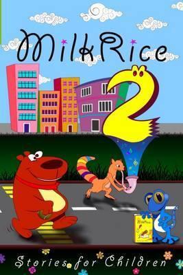 Milk Rice 2: Stories for Children