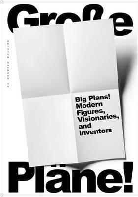 Big Plans! Modern Figures, Visionaries, and Inventors