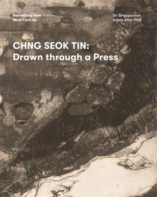 Chng Seok Tin: Drawn Through A Press