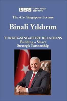 Turkey-Singapore Relations: Building a Smart Strategic Partnership
