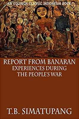 Report from Banaran: Experiences During the People's War