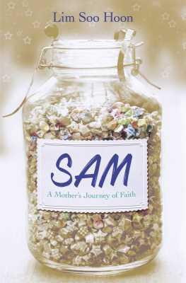 Sam: A Mother's Journey of Faith