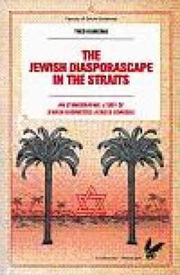 The Jewish Diasporascape in the Straits