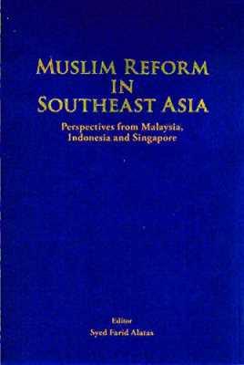 Muslim Reform in Southeast Asia
