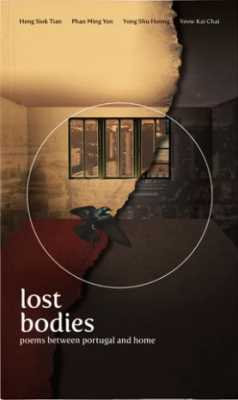 Lost Bodies: Poems Between Portugal and Home