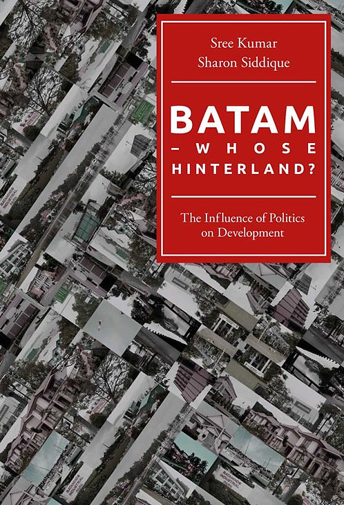 Batam - Whose Hinterland?